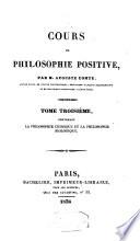 Cours de philosophie positive  mathematiques  astronomie  physique et chimie  philosophie sociale  etc