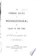 The three days of Wensleydale
