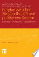 Religion zwischen Zivilgesellschaft und politischem System