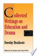 Collected Writings on Education and Drama