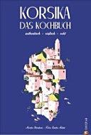 Korsika - Das Kochbuch