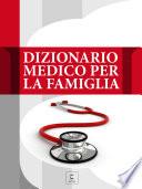 Dizionario medico per la famiglia   Volumi singoli