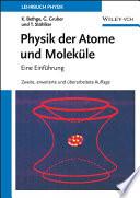 Physik der Atome und Molek  le
