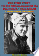 The Dyess Story The Eye Witness Account Of The Death March From Bataan Illustrated Edition
