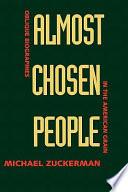Almost Chosen People Book PDF