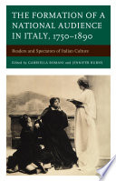 The Formation of a National Audience in Italy  1750   1890