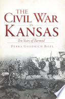 The Civil War in Kansas