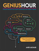 Genius Hour : to successfully implement genius hour, or passion projects,...