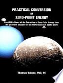 Practical Conversion Of Zero Point Energy