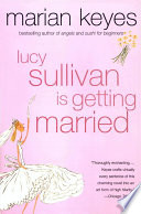 Lucy Sullivan Is Getting Married Book PDF