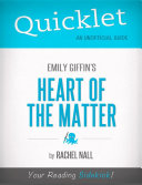 Quicklet on Emily Griffin s Heart of the Matter