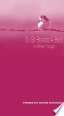 To Sit Beside a Bird Book PDF