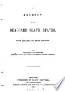 A journey in the seaboard slave states  with remarks on their economy