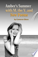 Amber s Summer with M  the V  and New Poems
