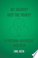 My Journey into the Trinity