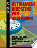 Retirement Investing for Beginners  One of the Best Retirement Investment Books of 2016