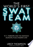 The World  s First SWAT Team