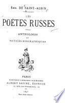 Le Po  tes Russes  Anthologie Et Notices Biographiques