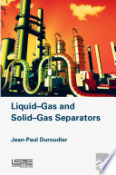Liquid Gas and Solid Gas Separators