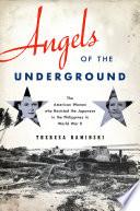 Angels of the Underground
