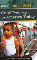Child Poverty in America Today  Children and the state