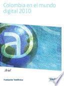 Colombia en el mundo digital 2010
