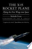 The X-15 Rocket Plane