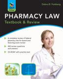 Pharmacy Law  Textbook   Review