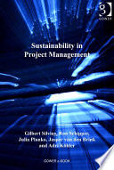 Sustainability In Project Management : the pressure on companies to broaden their reporting...
