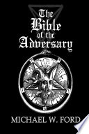 The Bible of the Adversary 10th Anniversary Edition