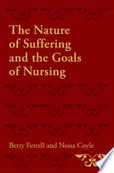 The Nature of Suffering and the Goals of Nursing
