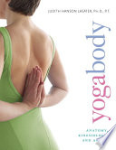 Yogabody anatomy, kinesiology, and asana /