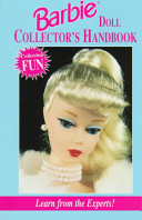 Barbie Doll Collector s Handbook