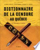 Dictionnaire de la censure au Québec