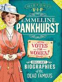 History VIPs  Emmeline Pankhurst