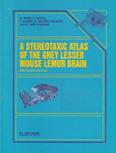A Stereotaxic Atlas Of The Grey Lesser Mouse Lemur Brain Microcebus Murinus