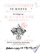 Componimenti in morte del signor duca di s  Filippo  c  d  Giuseppe Brunasso