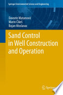 Sand Control in Well Construction and Operation