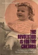 Revolution Is for the Children