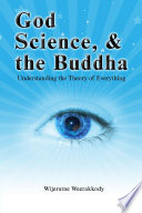 God  Science  and the Buddha
