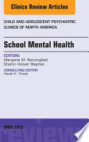 School Mental Health  An Issue of Child and Adolescent Psychiatric Clinics of North America