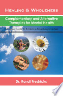 Healing and Wholeness  Complementary and Alternative Therapies for Mental Health