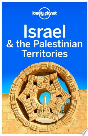 Lonely Planet Israel & the Palestinian Territories - ISBN:9781743605479
