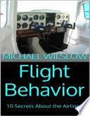 Flight Behavior  10 Secrets About the Airlines