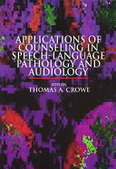Applications Of Counseling In Speech Language Pathology And Audiology