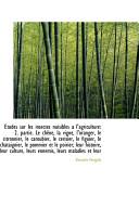 Tudes Sur Les Insectes Nuisibles A L'Agriculture: 2. Partie. Le Chne, La Vigne, L'Oranger, Le Citr