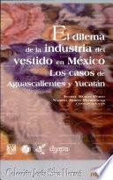 El dilema de la industria del vestido en México