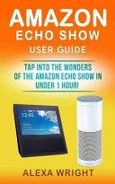 Amazon Echo Show User Guide