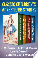 Classic Children s Adventure Stories