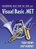 Programming Right from the Start with Visual Basic Net